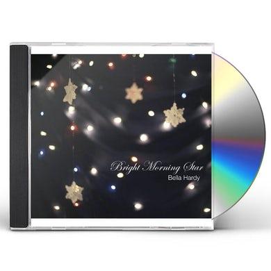 Bella Hardy BRIGHT MORNING STAR CD