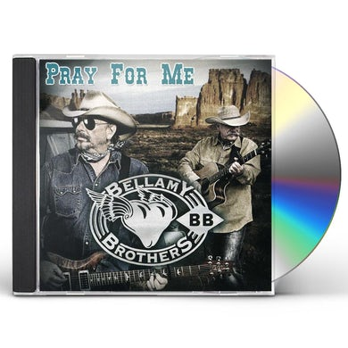 Bellamy Brothers PRAY FOR ME CD