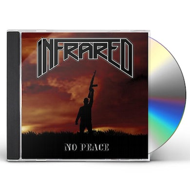INFRARED NO PEACE CD
