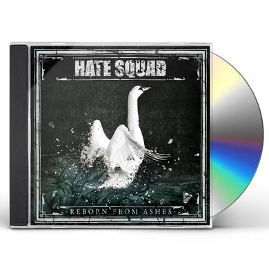 Hate Squad REBORN FROM ASHES CD