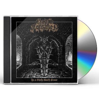 Gods Forsaken IN A PITCH BLACK GRAVE CD