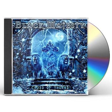 Black Majesty CROSS OF THORNS CD