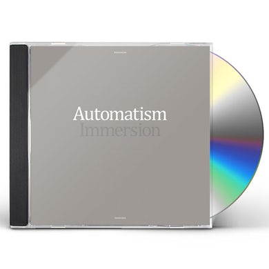 Automatism IMMERSION CD
