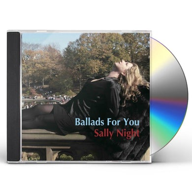 Sally Night BALLADS FOR YOU CD