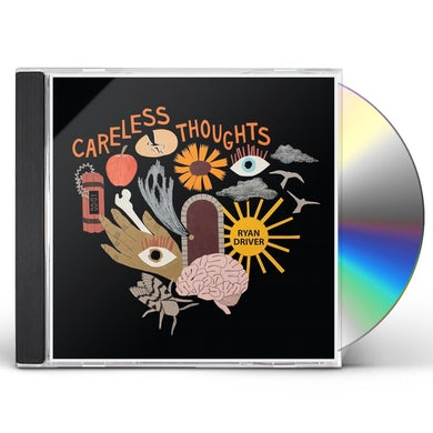 Ryan Driver CARELESS THOUGHTS CD
