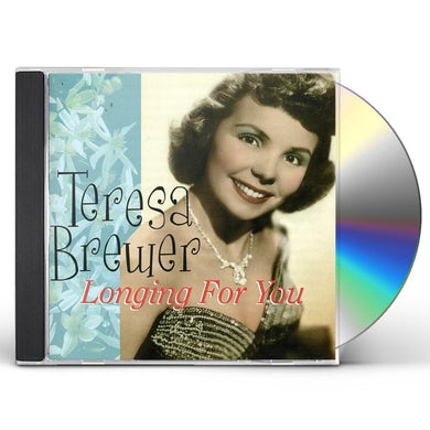 Teresa Brewer LONGING FOR YOU CD