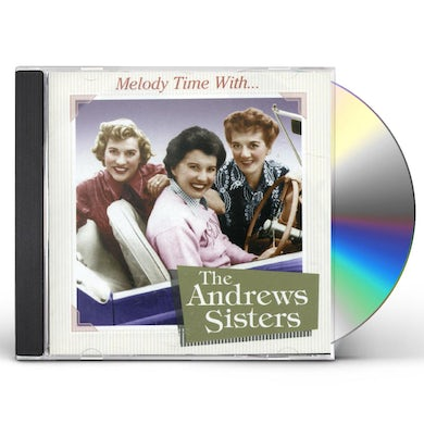 MELODY TIME WITH THE ANDREWS SISTERS CD