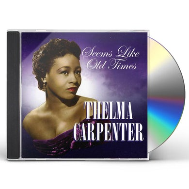 Thelma Carpenter SEEMS LIKE OLD TIMES CD