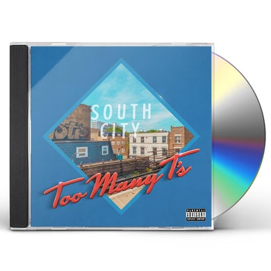 Too Many T'S SOUTH CITY COURT CD