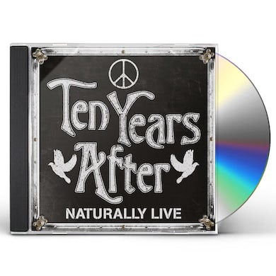 Ten Years After NATURALLY LIVE CD