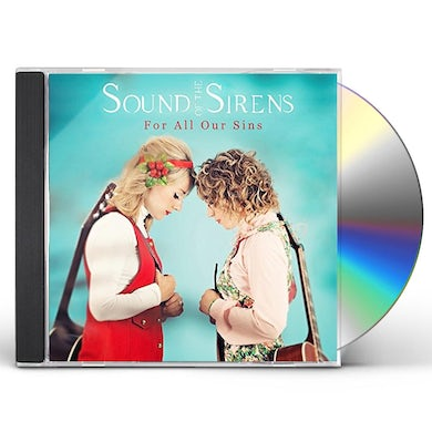 Sound Of The Sirens FOR ALL OUR SINS CD