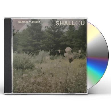 Shallou MAGICAL THINKING CD