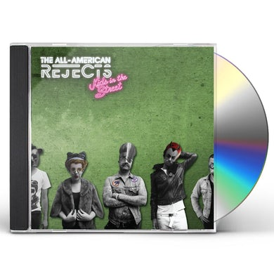 The All-American Rejects KIDS IN THE STREET CD