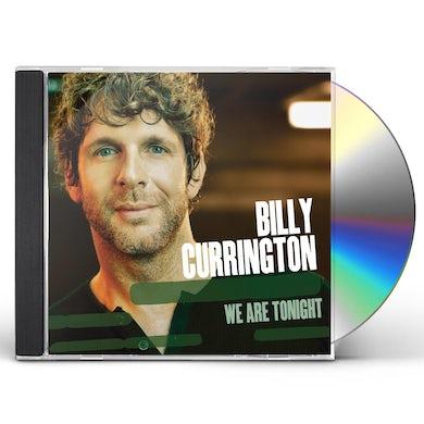 Billy Currington WE ARE TONIGHT CD