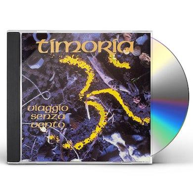 Timoria VIAGGIO SENZA VENTO: 25TH ANNIVERSARY CD