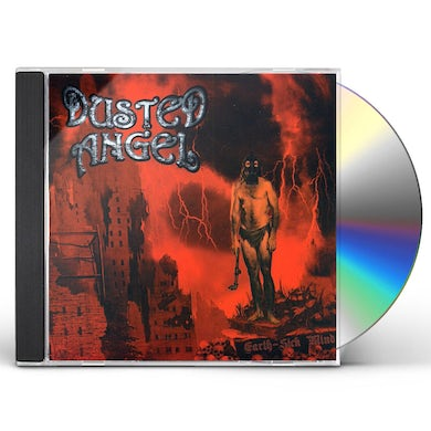 Dusted Angel EARTH SICK MIND CD