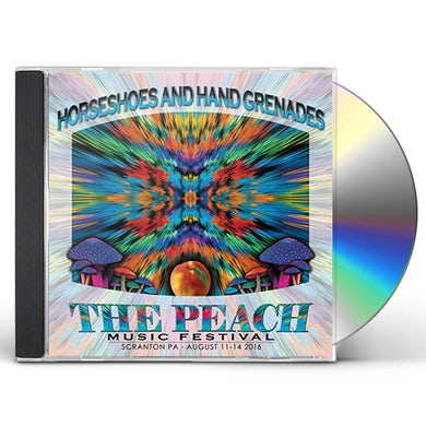 Horseshoes & Hand Grenades PEACH MUSIC FESTIVAL 2016 CD
