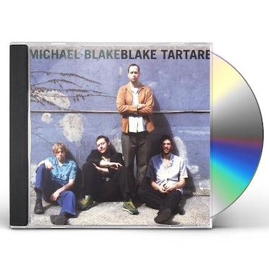Michael Blake BLAKE TARTARE CD