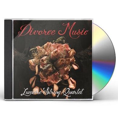 Lumiere String Quartet DIVORCE MUSIC CD