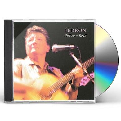 Ferron GIRL ON A ROAD CD