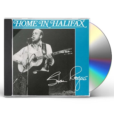 Stan Rogers HOME IN HALIFAX CD