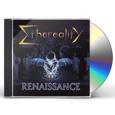 Ethereality RENAISSANCE CD