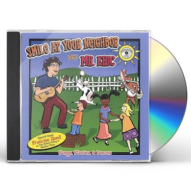 Eric Litwin SMILE AT YOUR NEIGHBOR CD