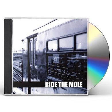 Ride The Mole CD