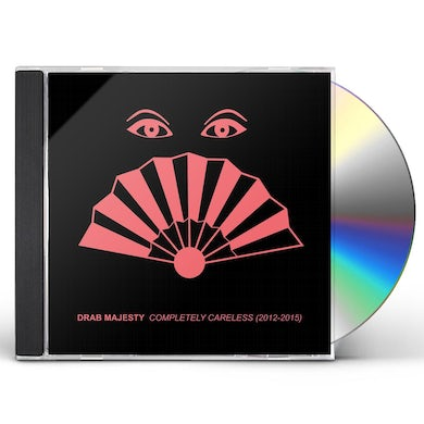 Drab Majesty COMPLETELY CARELESS (2012-15) CD