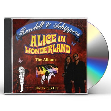 Randell & Schippers ALICE IN WONDERLAND & OTHER R&S CUTS CD