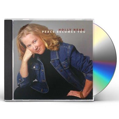 Holly Near PEACE BECOMES YOU CD