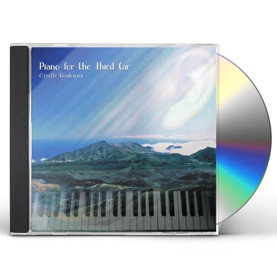 Cyrille Verdeaux PIANO FOR THE THIRD EAR CD