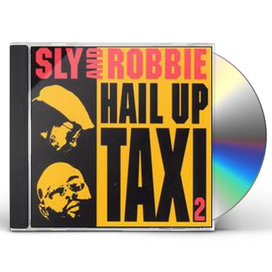Sly & Robbie HAIL UP TAXI 2 CD