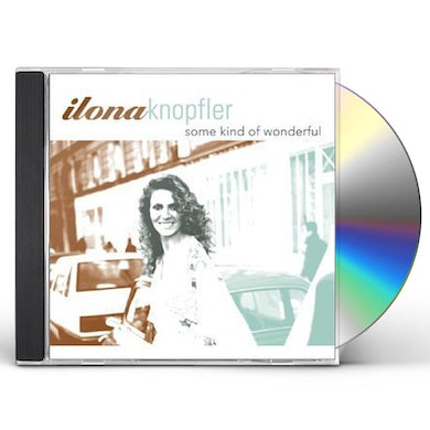 Ilona Knopfler SOME KIND OF WONDERFUL CD