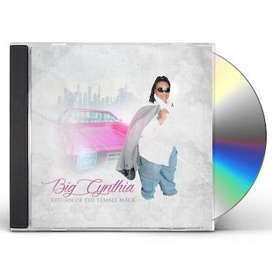 Big Cynthia RETURN OF THE FEMALE MACK CD