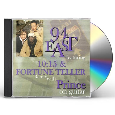 94 East FEATURING 10:15 & FORTUNE TELLER REMIX WIT CD