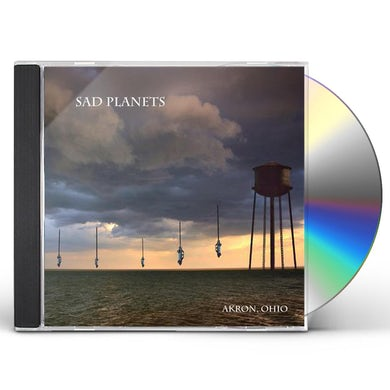 Sad Planets AKRON, OHIO CD