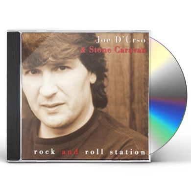 Joe D'Urso & Stone Caravan ROCK AND ROLL STATION CD