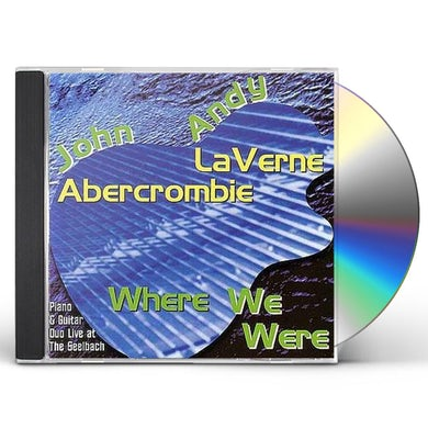 John Abercrombie WHERE WE WERE CD