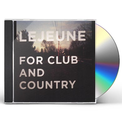 Lejeune FOR CLUB & COUNTRY CD