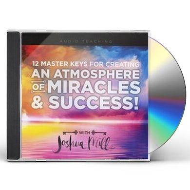 Joshua Mills 12 MASTER KEYS FOR CREATING AN ATMOSPHERE OF CD