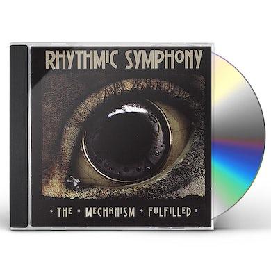 Rhythmic Symphony MECHANISM FULFILLED CD
