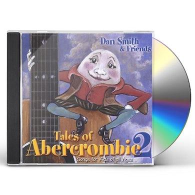 Dan Smith TALES OF ABERCROMBIE 2 CD