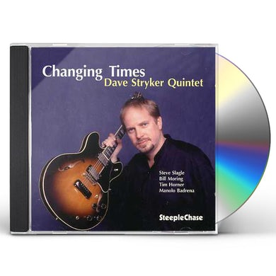 Dave Stryker CHANGING TIMES CD