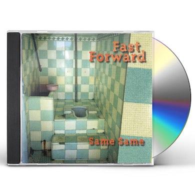 Fast Forward SAME SAME CD
