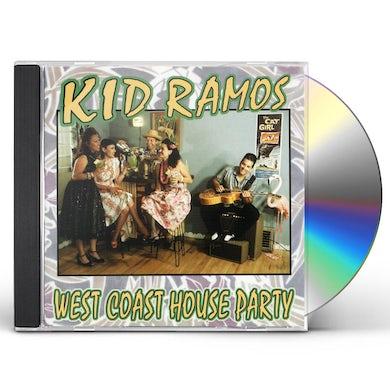 Kid Ramos WEST COAST HOUSE PARTY CD