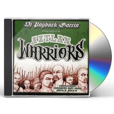 DJ Payback Garcia AZTLAN WARRIORS CD
