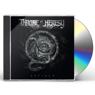 Throne Of Heresy ANTIOCH CD