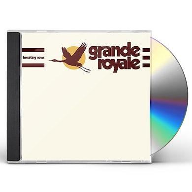 Grande Royale BREAKING NEWS CD