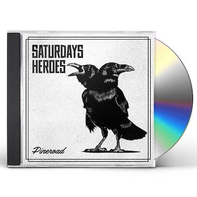 Saturdays Heroes PINE ROAD CD